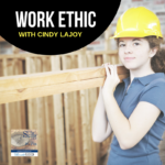 Work Ethic with Cindy La Joy