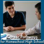 HSHSP Ep 173: Career Pathways for Homeschool High School