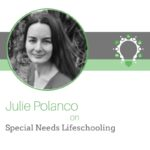Julie Polanco - Special Needs Lifeschooling