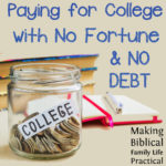 College Without Debt or Fortune – MBFLP 230