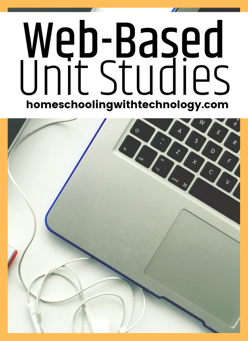 Web-based Unit Studies #unitstudy #onlinehomeschool #podcast