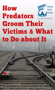 How Sexual Predators Groom Their Victims & What To Do About