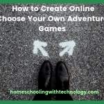 How to Create Online Choose Your Own Adventure Games
