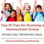 Top 10 Tips for Homeschool Leaders: Preventing Fraud