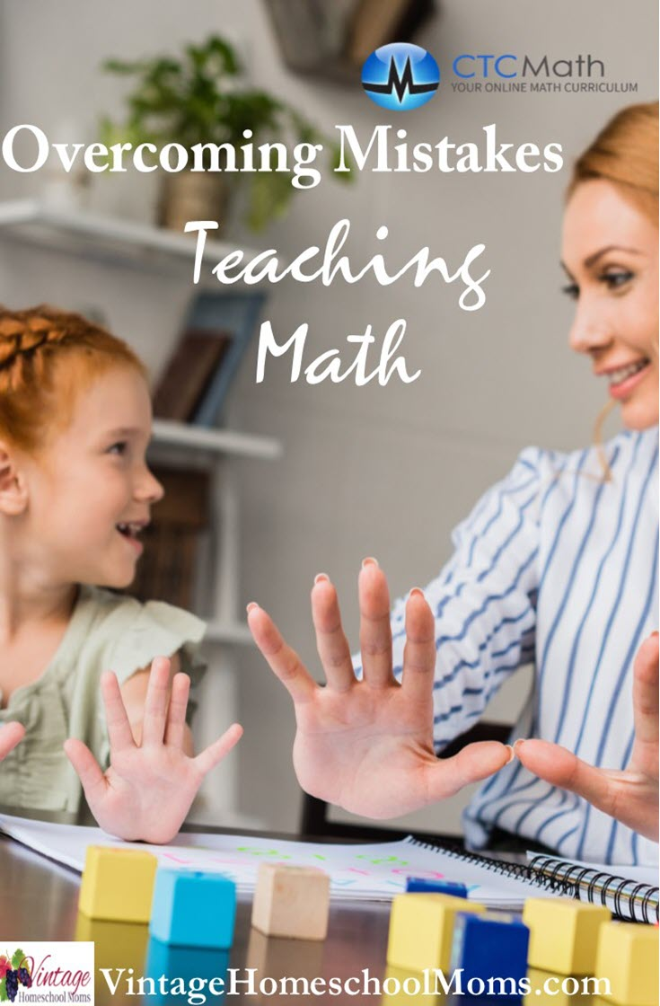 Mistakes Teaching Math | We all make mistakes teaching math but in this episode, we will learn that these can be overcome. Today's guest discusses the program Pat Murray created. | #podcast #CTCMath #homeschoolpodcast #teachingmath