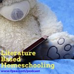 Literature Based learning #homeschooling #homeschoolingmethods #readaloud