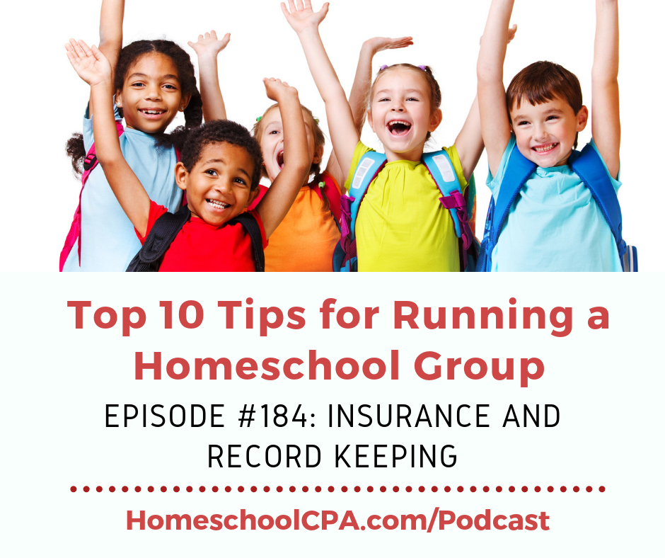 In this episode Carol Topp, CPA discusses the various types of insurance a typical homeschool group might need.