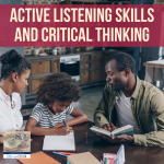 Active Listening Skills and Critical Thinking