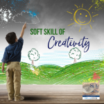 Introducing the Soft Skill of Creativity!