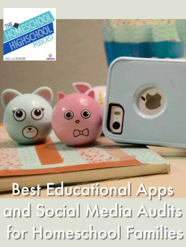 HSHSP Ep 184: Best Educational Apps and Audits for Homeschool Families, Interview with Leah Nieman. Good apps and how to for social media audits. #HomeschoolHighSchoolPodcast #LeahNieman #EducationalApps #SocialMediaAudits #HomeschoolTechnology