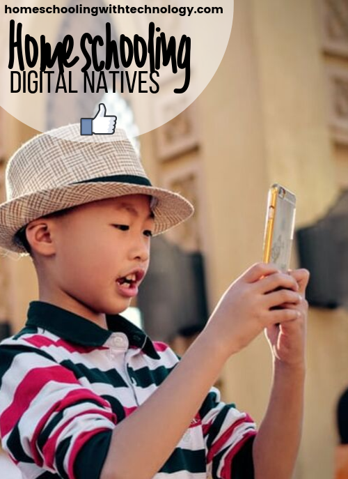 Homeschooling Digital Natives $homeschoolpodcast #homeschooling #homeschooltech