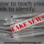 How to teach your kids to identify fake news