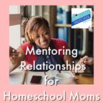 HSHSP Ep 188: Mentoring Relationships for Homeschool Moms, Interview with Jamie Erickson