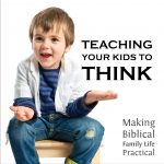 Teaching Your Kids (and yourself) to <i>THINK</i>– MBFLP 238