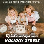 Relationships and Holiday Stress – MBFLP 239