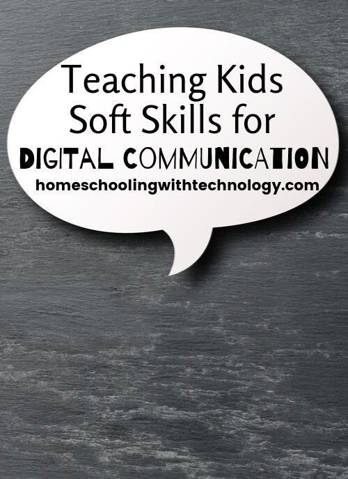 Teaching Kids Soft Skills for Digital Communication #digitalliteracy #homeschoolpodcast #homeschoolskills