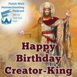 Happy Birthday Creator-King