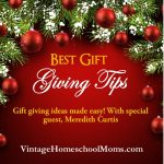 Best Gift Giving Tips | Here are some great ideas for gifts that will last throughout the year. | #podcast #homeschoolpodcast #giftgiving