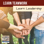 Leaders Serve: Learn Teamwork, Learn Leadership