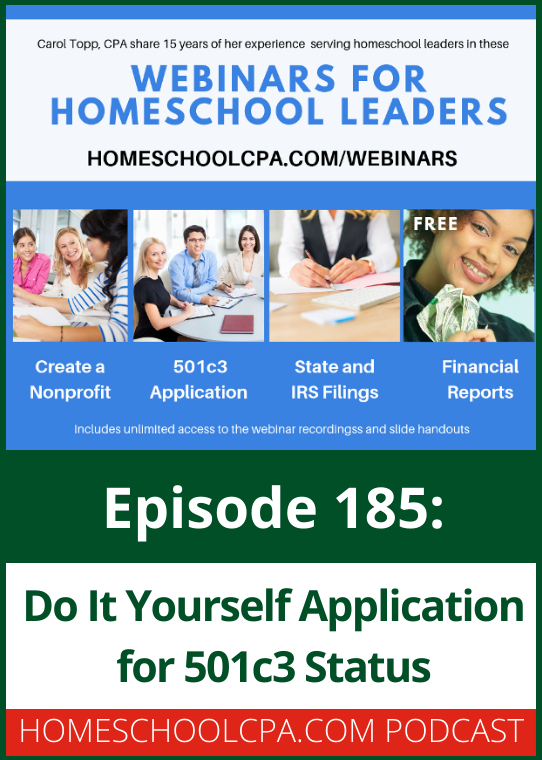 Do It Yourself Application for 501c3 Status for Homeschool Groups - Homeschool CPA Podcast