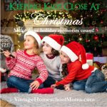 Keeping Kids Close | The to-do list just keeps growing, but keeping kids close should be on the top of the list. In this episode, we will discuss easy ways to include the children and enjoy the holidays. | #podcast #homeschoolpodcast #Christmas