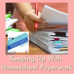 Keeping Up With Homeschool Paperwork, Interview with Anne Karako. Anne shares realistic tips for staying on top of the endless homeschool task for moms. #HomeschoolHighSchoolPodcast #HomeschoolPaperwork #HomeschoolOrganization #AnneKarako #DealingWithHomeschoolPaperwork
