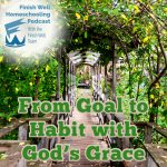 From Goal to Habit with God's Grace