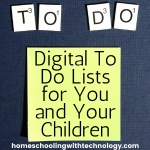 Digital To Do Lists for you and your children