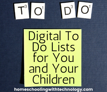 Digital To-Do Lists for you and your children