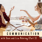 Communication with Dave and Lisa Nehring (Part 3)