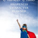 Brand New Character Counts Planner: Awareness