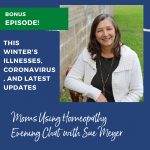 Bonus Episode:  This Winter's Illnesses, Coronavirus, and Members Corner Updates