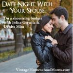 Date Nights For Couples | Okay friends, are you ready for fun? Date nights for couples do not need to break the bank. Join Felice Gerwitz and Denise Mira as they chat about their favorite dates with their spouses! | #podcast #homeschoolpodcast #coupledatenight #datenightspouse #spousenightwithyourspouse #datenights