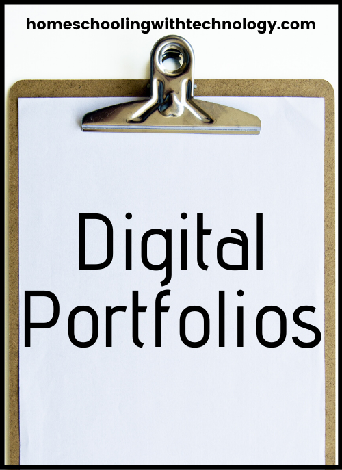 Digital Portfolios #homeschooling #technology