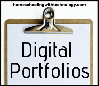 Digital Portfolios for homeschoolers
