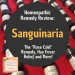 "Homeopathic Remedy Review: Sanguinaria for ""Rose Colds"" a Hay Fever Remedy"
