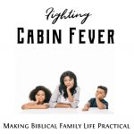 Fighting Cabin Fever – MBFLP 241