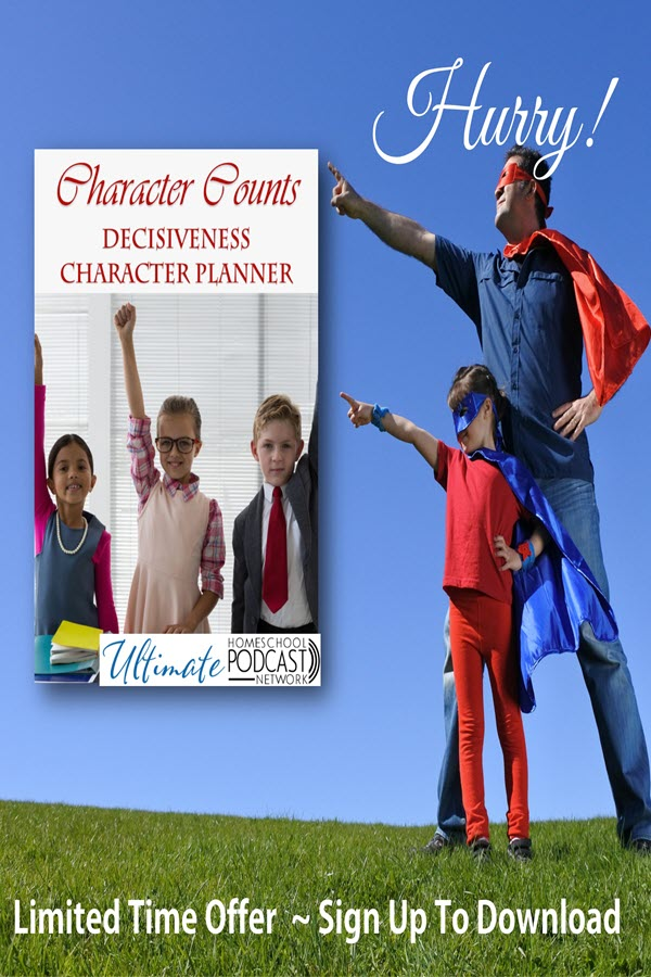 superhero kid and parent with text overlay Character counts decisiveness character planner.