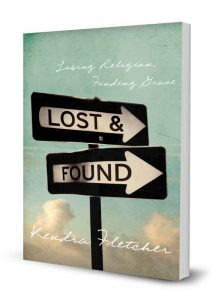 Lost and Found by Kendra Fletcher
