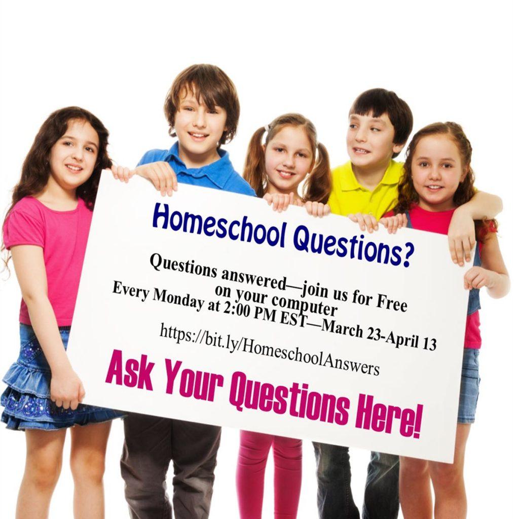 Homeschool Webinar | Ask Your Questions Online.