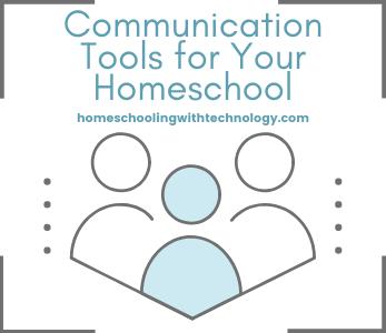 Communication Tools for Homeschool Famlies
