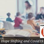 Hope Shifting and Covid19 | #podcast #homeschoolpodcast #kendraandfletch #homeschoolingIRL