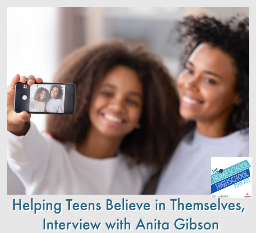 Helping Teens Believe in Themselves, Interview with Anita Gibson