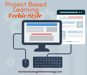 Project Based Learning Techie Style