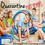 Quarantine Fun Ideas | Are you ready for some quarantine fun ideas? I'm sure you are because by now you have probably tired of staying home because of the virus. | #homeschoolblogpost #homeschoolblog #quarantinefunideasforkids #funideasforkids #homeschoolideas #homeschool #homeschoolingkids #homeschooltips #funideasathome #funideaswithkids