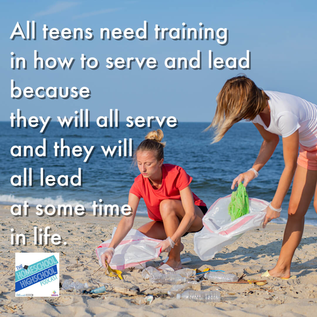SALT Teams: Service and Leadership Teams for homeschool high schoolers. All teens need training in how to serve and lead because they will all serve and they will all lead at some time in life