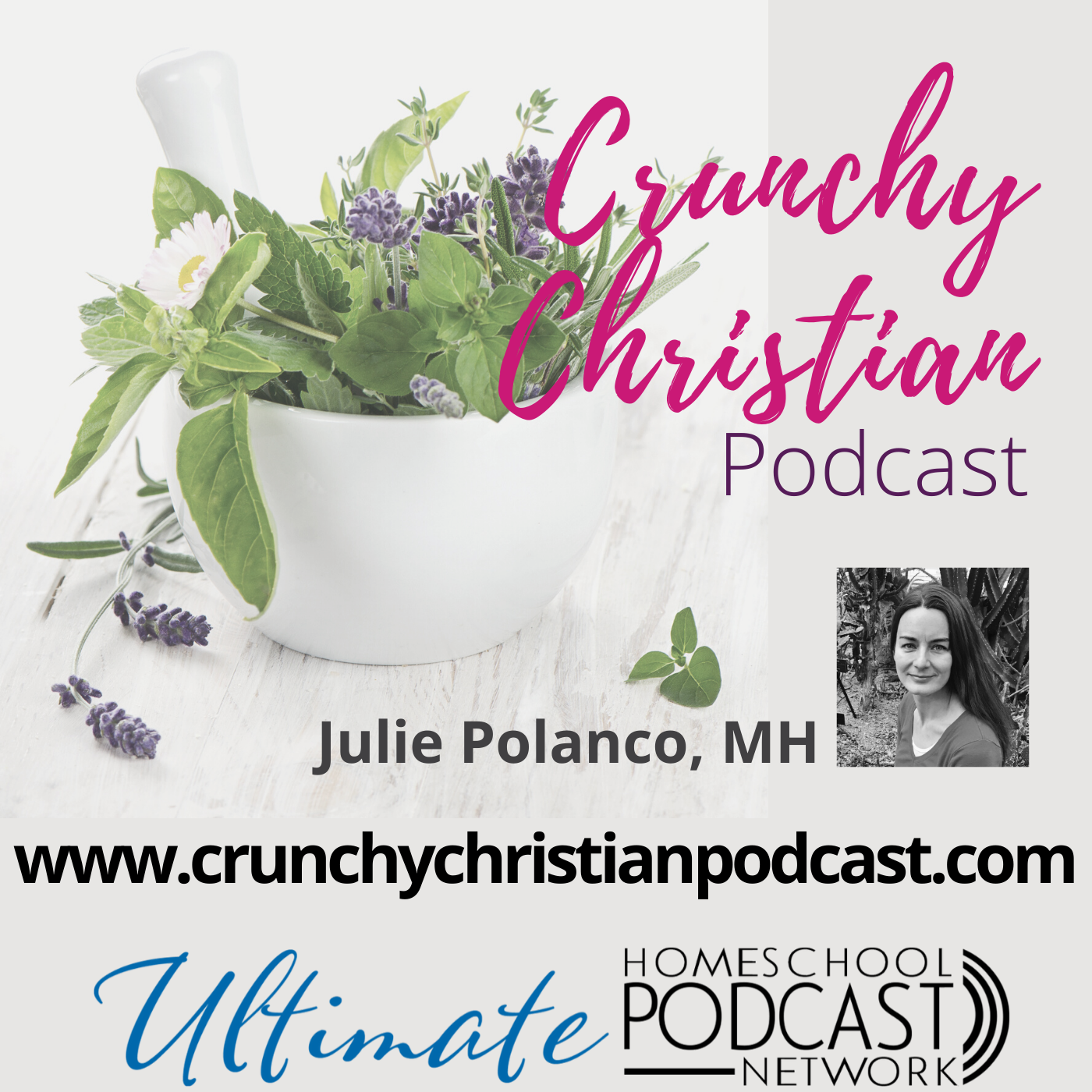 Crunchy Christian Podcast with Julie Polanco, MH