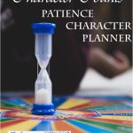 FREE Character Counts Patience Planner