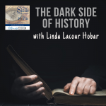 Dealing with the DARK SIDE of World History with Linda Lacour Hobar