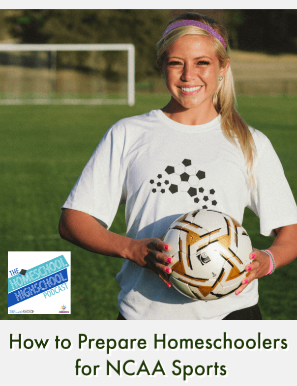 How to Prepare Homeschoolers for NCAA Sports. Help your high school athlete prepare well for NCAA eligibility with these tips.